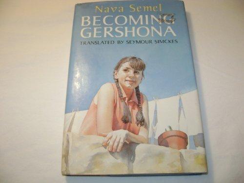 9780670831050: Becoming Gershona