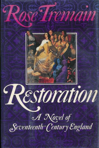 9780670831098: Restoration: A Novel of Seventeenth-Century England