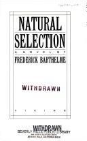Natural Selection (SIGNED): Barthelme, Frederick