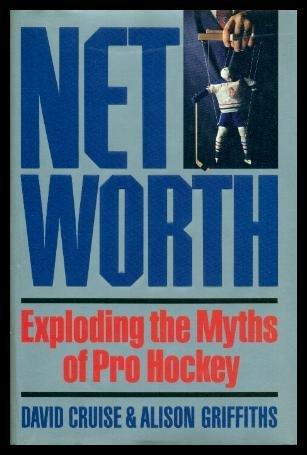 9780670831173: Net worth: Exploding the myths of pro hockey