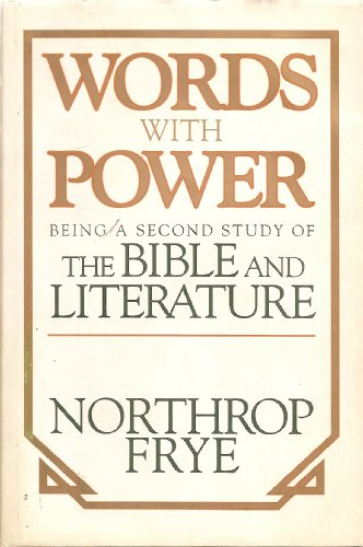 9780670831210: Words with Power: Being a Second Study of the Bible and Literature