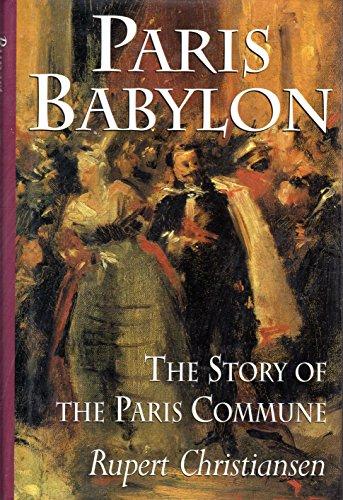 9780670831319: Paris Babylon: The Story of the Paris Commune