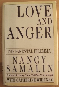 9780670831364: Samalin & Whitney : Love and Anger/the Parental Dilemma