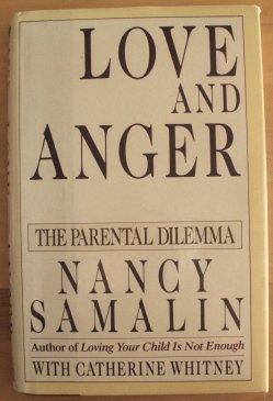 9780670831364: Samalin & Whitney : Love and Anger/the Parental Dilemma