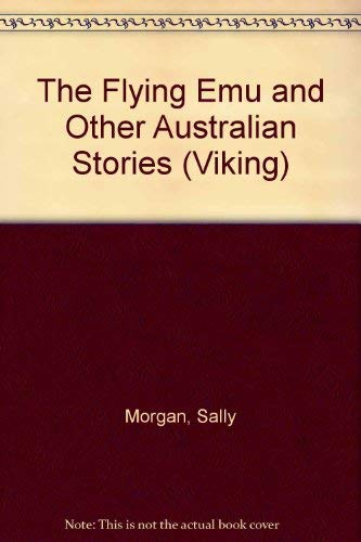 9780670831463: The Flying Emu and Other Australian Stories (Viking)