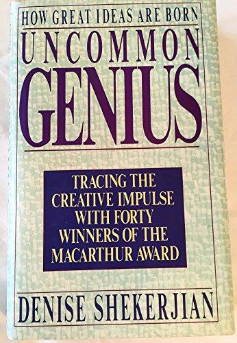 9780670831531: Uncommon Genius How Great Ideas Are Born