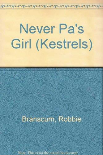 9780670831654: Never Pa's Girl (Kestrels)