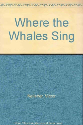 9780670832088: Where the Whales Sing