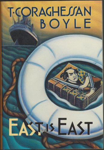 East is East: Boyle, T. C.