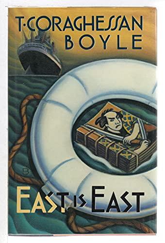 9780670832200: Boyle T. Coraghessan : East is East