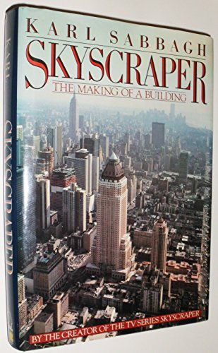 9780670832293: Skyscraper: The Making of a Building