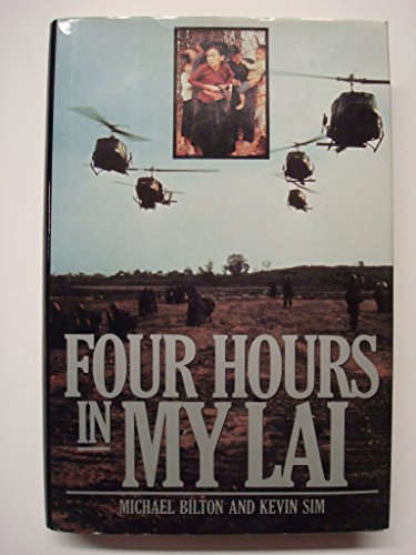 9780670832330: Four Hours in My Lai: A War Crime and Its Aftermath