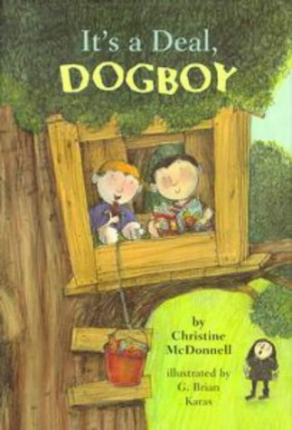 IT'S A DEAL DOG BOY: McDonnell, Christine; Karas, G. Brian