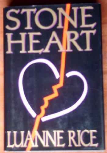 Stone Heart: Rice, Luanne