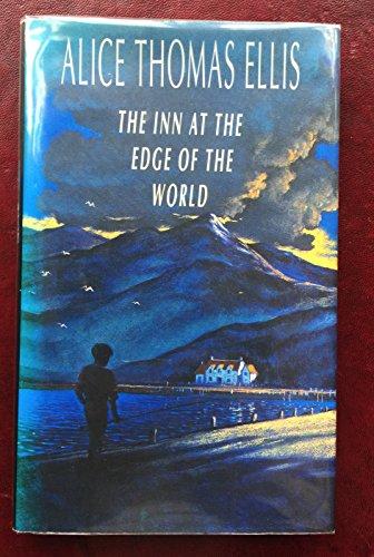 The Inn at the Edge of the World: Ellis, Alice Thomas