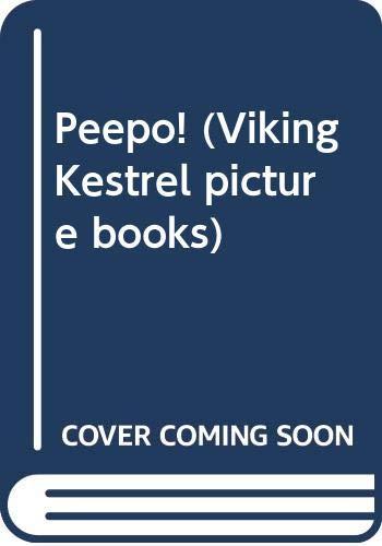 9780670832828: Peepo! (Viking Kestrel picture books)