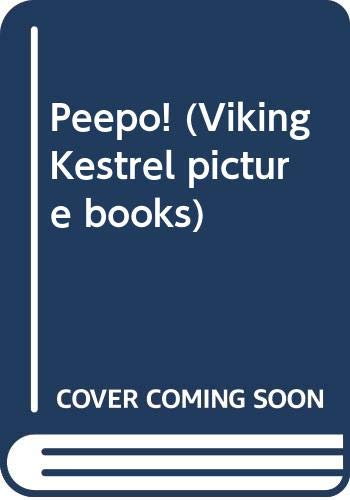 9780670832828: Peepo! (Viking Kestrel picture books)