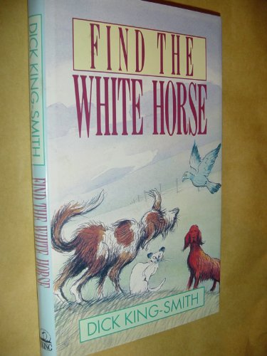 9780670832965: Find the White Horse