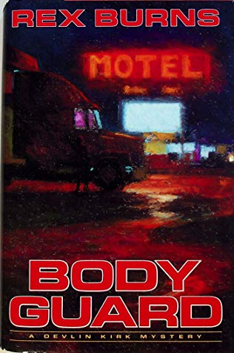 Body Guard: Burns, Rex