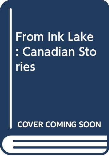 9780670833399: From Ink Lake: Canadian Stories