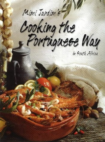9780670833528: Cooking the Portuguese Way in South Africa