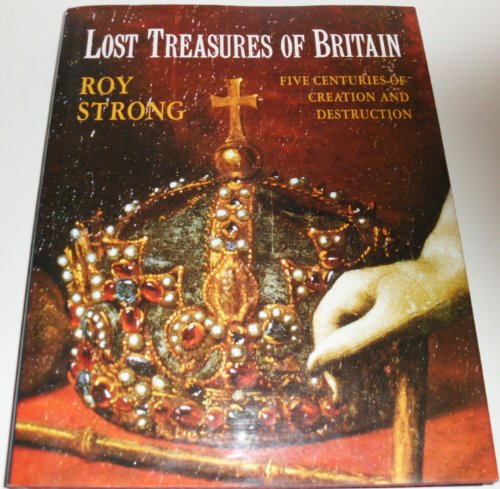 Lost Treasures of Britain: Strong, R.