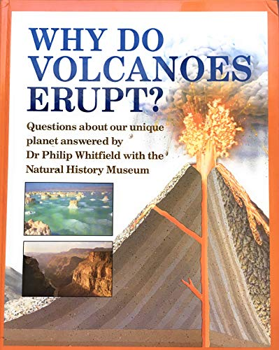 Why Do Volcanoes Erupt? (0670833851) by Philip Whitfield