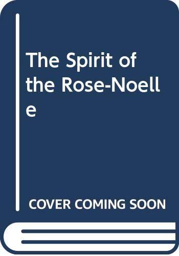 The spirit of Rose Noelle 119 days: Glennie, John &