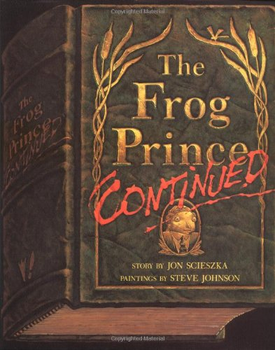 9780670834211: The Frog Prince, Continued (Viking Kestrel picture books)