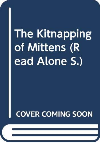 9780670834242: The Kitnapping of Mittens (Read Alone)