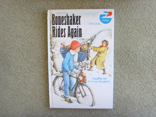 Boneshaker Rides Again (Kestrel kites): Rogers, Paul, Rogers,