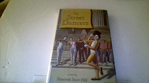 9780670834358: The Street Dancers