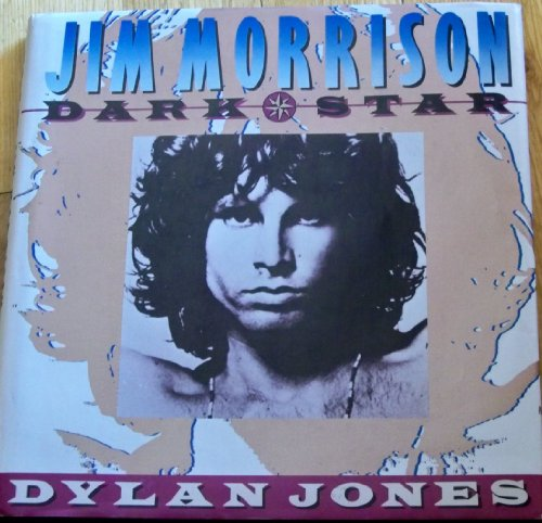 Jim Morrison: Dark Star: Jones, Dylan re: