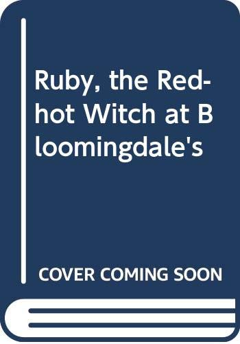 9780670834730: Ruby, the Red-hot Witch at Bloomingdale's