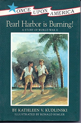 9780670834754: Kudlinski Kathleen V : Pearl Harbor is Burning (Once Upon America)