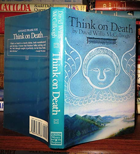 Think on Death: A Hudson Valley Ziza Todd Mystery: McCullough, David Willis