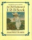 An Old-Fashioned 1 2 3 Book: Ashton, Elizabeth Allen
