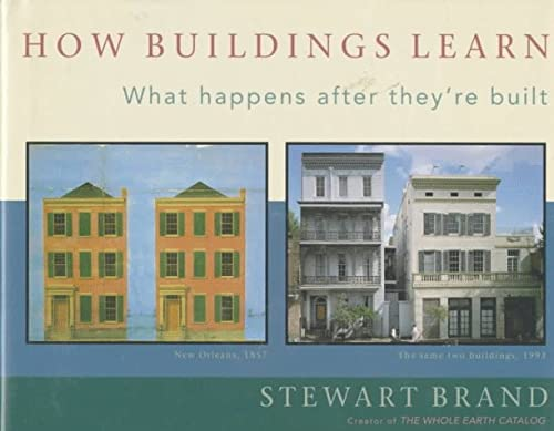 How Buildings Learn: What Happens After They're Built (Signed First Edition)