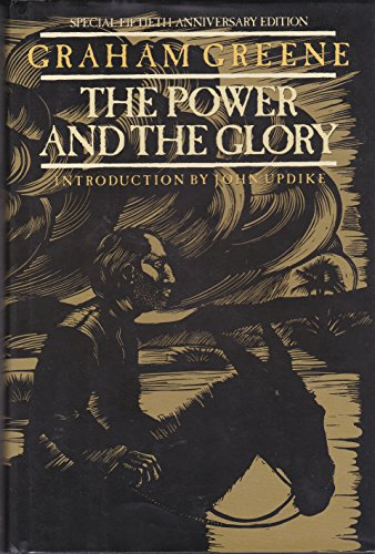 The Power and the Glory; Graham Greene; Introduction by John Updike