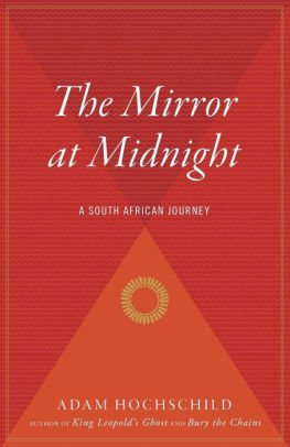 9780670835393: The Mirror at Midnight: A South African Journey