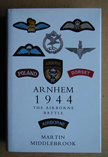 9780670835461: Arnhem 1944: The Airborne Battle, 17-26 September