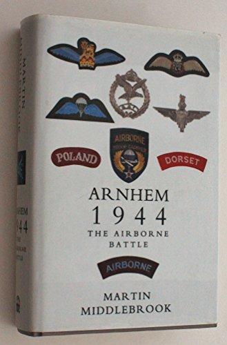 9780670835461: Arnhem 1944: The Airborne Battle, 17-26 September