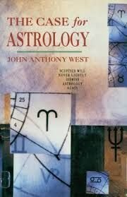 The Case for Astrology: West, John B.