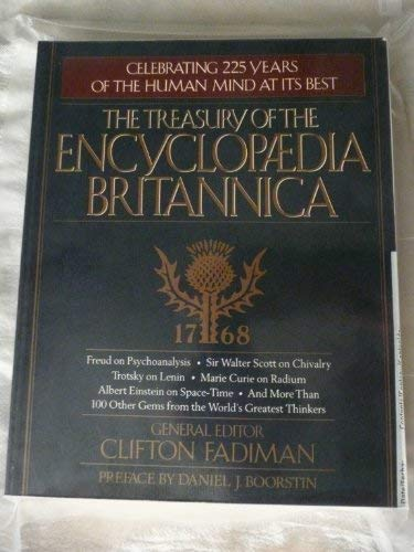 The Treasury of the Encyclopaedia Britannica: More Than Two Centuries of Facts, Curiosities, and ...