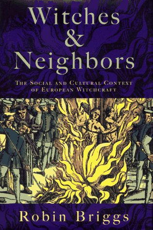 9780670835898: Witches and Neighbors: The Social and Cultural Context of European Witchcraft