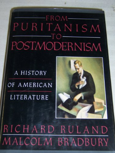 9780670835928: From Puritanism to Postmodernism: A History of American Literature