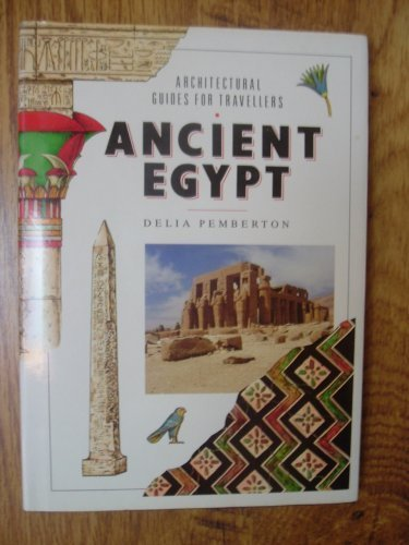9780670836055: Ancient Egypt (Architectural guides for travellers)