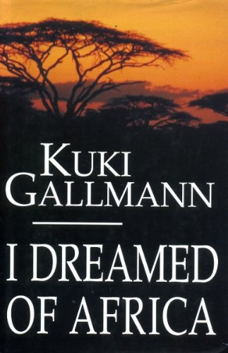 9780670836123: I Dreamed of Africa