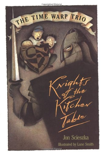 9780670836222: Knights of the Kitchen Table: Time Warp Trio