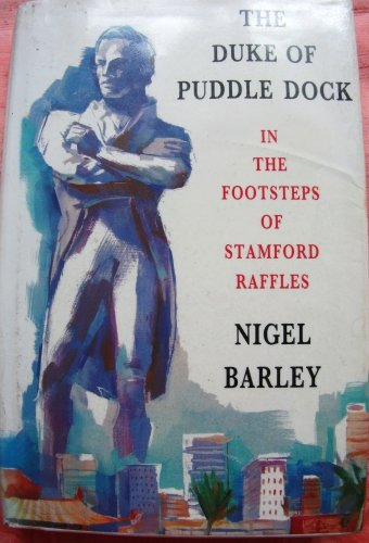 9780670836420: The Duke of Puddledock: Travels in the Footsteps of Stamford Raffles
